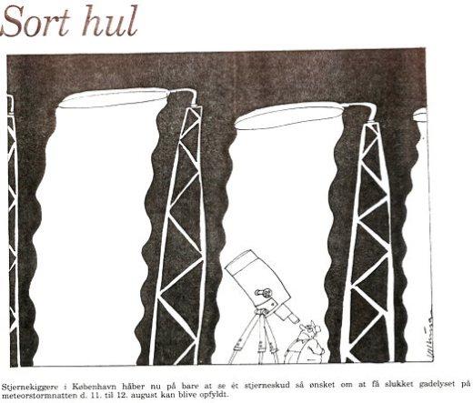Per Tybjerg Aldrich foreslog i 1993 på vegne af Astronomisk Selskab, at Københavns Kommune slukkede gadebelysningen én nat, så borgerne kunne se den forventede meteorstorm. Kommunen endte med at slukke lyset et sted på havnen.